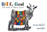 img - for Bill E. Goat: The Goat of Many Colors book / textbook / text book