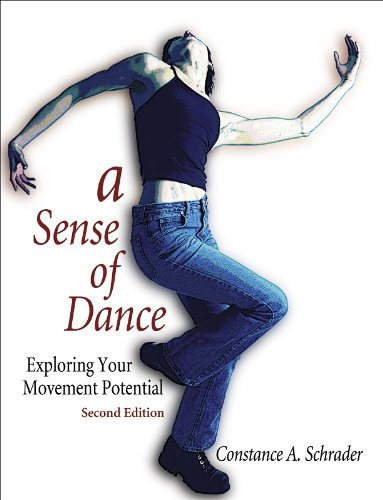 A Sense of Dance - 2nd Edition: Exploring Your Movement...