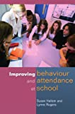 img - for Improving Behaviour and Attendence at School book / textbook / text book