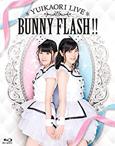 ゆいかおりLIVE BUNNY FLASH!!(Blu-ray Disc)