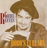 Goebel Reeves Hobo's Lullaby
