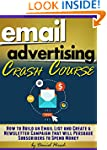 Email Advertising Crash Course: How t...