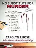 No Substitute for Murder (Subbing isn't for Sissies Book 1)
