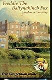 img - for Freddie the Ballynahinch Fox book / textbook / text book