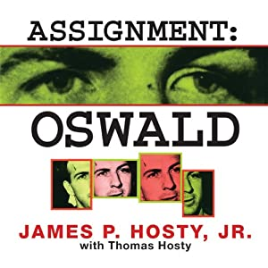 Assignment: Oswald | [James P. Hosty, Thomas Hosty]