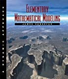 img - for Elementary Mathematical Modeling: A Dynamic Approach: 1st (First) Edition book / textbook / text book