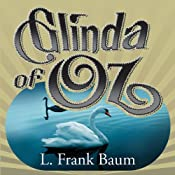 Glinda of Oz | [L. Frank Baum]