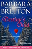 Destinys Child (The Crosse Harbor Time Travel Trilogy)