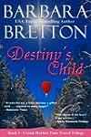 Destiny's Child (The Crosse Harbor Ti...