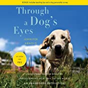 Through a Dog's Eyes | [Jennifer Arnold]