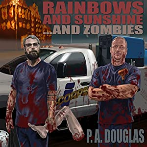 Rainbows and Sunshine... and Zombies Audiobook