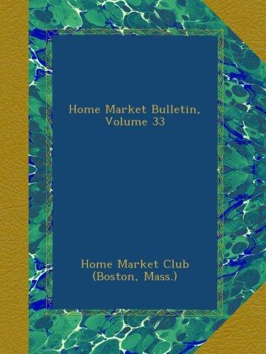 home-market-bulletin-volume-33