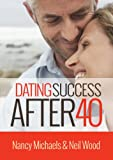 img - for Dating Success After 40 book / textbook / text book