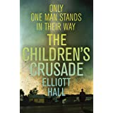 The Children's Crusadeby Elliott Hall