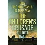 The Children's Crusadeby Elliott Hall