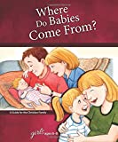 img - for Where Do Babies Come From?: For Girls Ages 6-8 - Learning About Sex (Learning about Sex (Hardcover)) book / textbook / text book