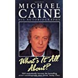 What's It All About?by Michael Caine