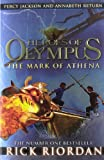 Rick Riordan The Mark of Athena (Heroes of Olympus Book 3)