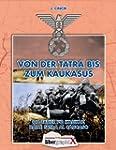 Von der Tatra bis zum Kaukasus - Od T...