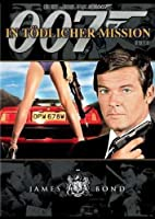 James Bond - In t�dlicher Mission