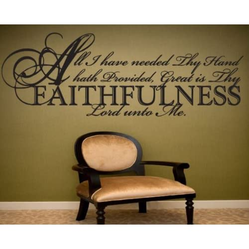 All I have needed thy hand hath providedvinyl Decal Wall Sticker Mural