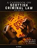 img - for Casebook on Scottish Criminal Law by Christopher H.W. Gane, Charles N. Stoddart, James Chalmers (2009) Paperback book / textbook / text book