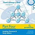 There's Always a Deal - Part Four: During the Negotiation (       UNABRIDGED) by Jonathan Donovan, Andy Gilbert Narrated by Jonathan Donovan, Andy Gilbert