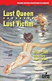 Lust Queen / Lust Victim