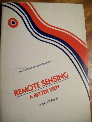 Remote Sensing: A Better View