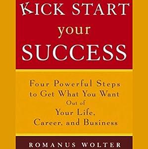 Kick Start Your Success Audiobook