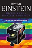 Beyond Einstein: Superstrings and the Quest for the Final Theory