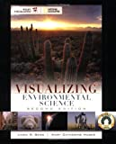 img - for Visualizing Environmental Science (VISUALIZING SERIES) 2nd (second) Edition by Berg, Linda R., Hager, Mary Catherine [2008] book / textbook / text book
