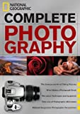 img - for National Geographic, Scott Stuckey, James P. Blair, Priit Vesilind'sNational Geographic Complete Photography [Hardcover]2011 book / textbook / text book