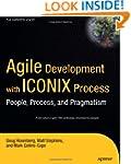 Agile Development with ICONIX Process...