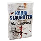 Blindsighted - Grant County series Book 1 Karin Slaughter
