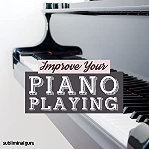 Improve Your Piano Playing Speech