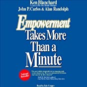 Empowerment Takes More than a Minute | [Ken Blanchard, John P. Carlos, Alan Randolph]