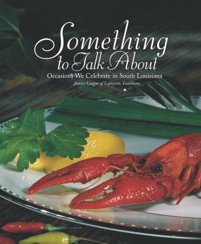 Something to Talk About by Junior League of Lafayette Inc.