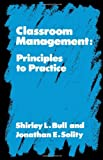 img - for Classroom Management: Principles to Practice book / textbook / text book