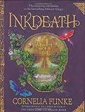 Inkdeath (Inkheart Trilogy) (0439866286) by Funke, Cornelia