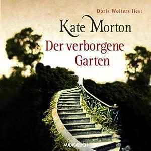 Der verborgene Garten Hörbuch