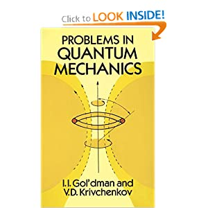 Problems in quantum mechanics I. I. Gol'Dman, V. D. Krivchenkov