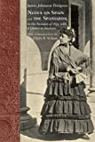 Notes on Spain and the Spaniards, in the Summer of 1859, with a Glance at Sardinia (Southern Classics (Univ of South Carolina))