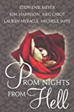 Prom Nights From Hell (Turtleback School & Library Binding Edition)