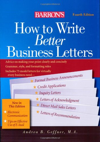 How to Write Better Business Letters (Barron's How to Write Better Business Letters)