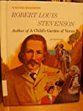 Robert Louis Stevenson: Author of a Child's Garden of Verses (Rookie Biography) (0516042653) by Greene, Carol