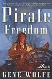 Pirate Freedom (Sci Fi Essential Books)
