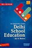 Exhaustive Guide Delhi School Education Act & Rules