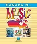 Canada Is... Music, Grade 3-4 (2000 E...
