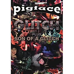 Pigface - Glitch & Son Of A Glitch
